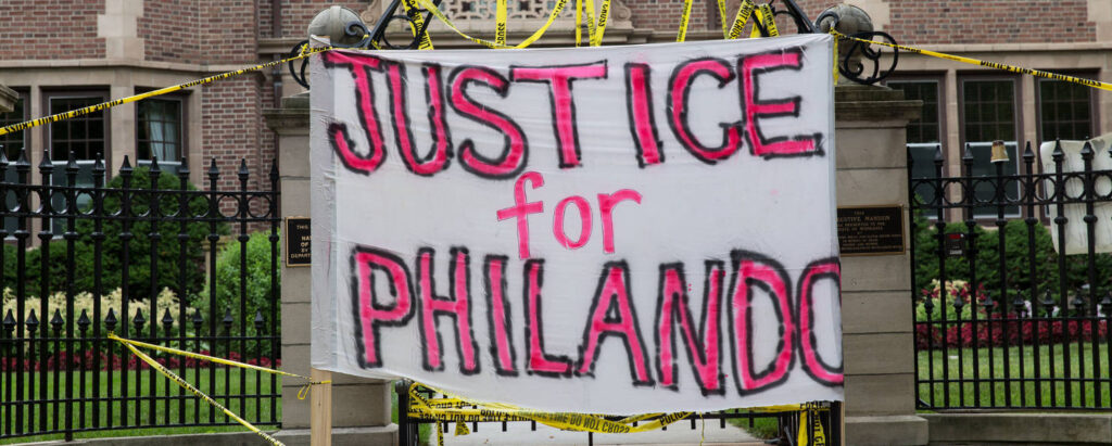 'Justice for Philando' - a banner from a rally outside the Minnesota Governor's Mansion. Alton Sterling and Philando Castile. Credit Lorie Shaull.